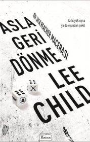 Asla Geri Dönme - Lee Child