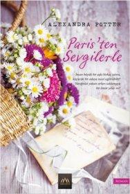Paris'ten Sevgilerle - Alexandra Potter