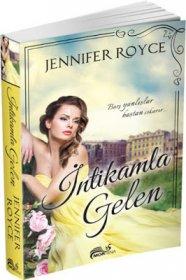 İntikamla Gelen - Jennifer Royce