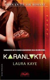 Karanlıkta Serisi - Hearts in Darkness Serisi - Laura Kaye