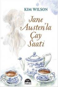 Jane Austen'la Çay Saati - Kim Wilson