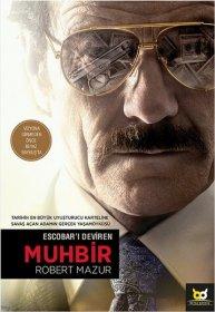 Escobar'ı Deviren Muhbir - Robert Mazur