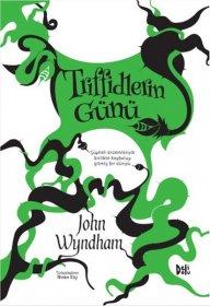 Triffidlerin Günü - John Wyndham
