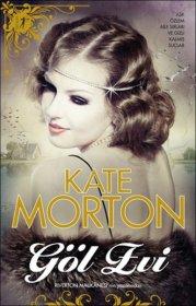Göl Evi  - Kate Morton