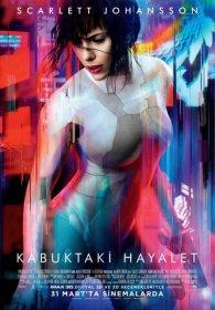 Kabuktaki Hayalet - Ghost In The Shell 2017 Türkçe Dublaj
