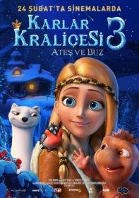 Karlar Kralicesi Ates Ve Buz - The Snow Queen 3 2017 Türkçe Dublaj