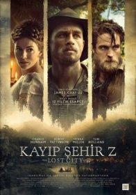 Kayıp Şehir Z - The Lost City of Z 2016 Türkçe Altyazi