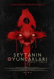 Şeytanın Oyuncakları - Worry Dolls 2016 Türkçe Dublaj