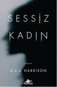 Sessiz Kadın - Quiet Woman - A. S. A. Harrison