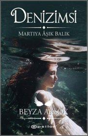 Denizimsi - Martıya Aşık Balık - Beyza Aksoy