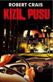 Kızıl Pusu - Red Ambush -  Robert Crais