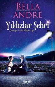 Yıldızlar Şehri - City of Stars - Bella Andre
