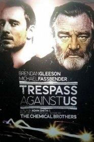 Trespass Against Us 2016 Türkçe Dublaj
