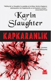 Kapkaranlık - Pitch-black - Karin Slaughter