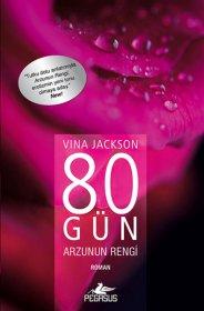 80 Gün Arzunun Rengi - Vina Jackson Jackson
