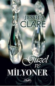 Güzel ve Milyoner - Beautiful and Millionaire - Jessica Clare