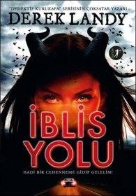 İblis Yolu -  Devil's Way - Derek Landy