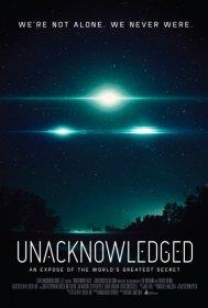 Unacknowledged - An Expose Of The World's Greatest Secret 2017 Türkçe Altyazı