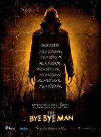 The Bye Bye Man 2017 Türkçe Dublaj